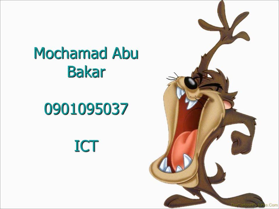 Mochamad Abu Bakar 0901095037 ICT