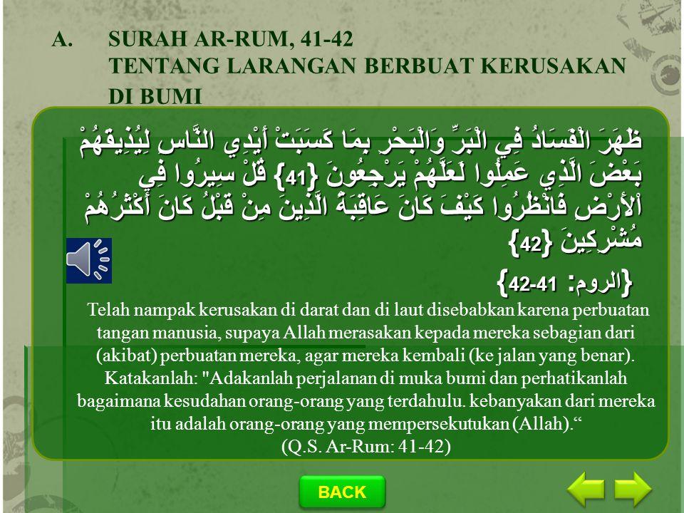SURAH AR-RUM, 41-42 TENTANG LARANGAN BERBUAT KERUSAKAN DI BUMI