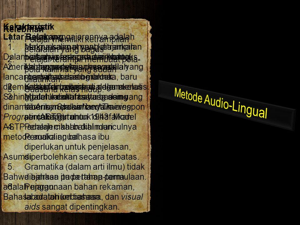 Metode Audio-Lingual Kekurangan