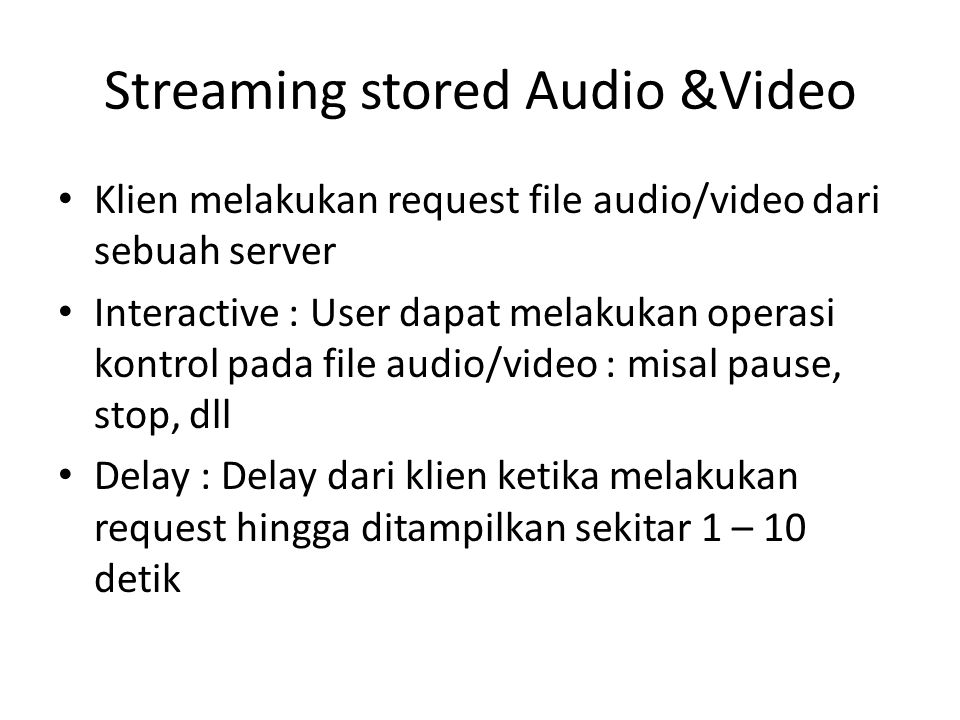 Streaming stored Audio &Video