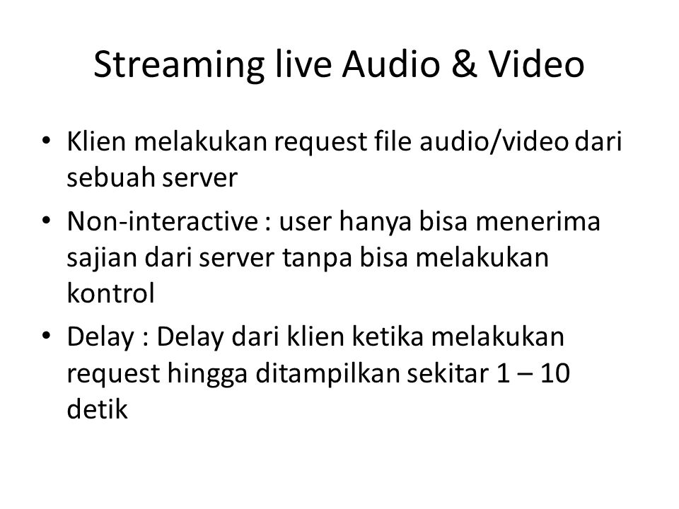 Streaming live Audio & Video