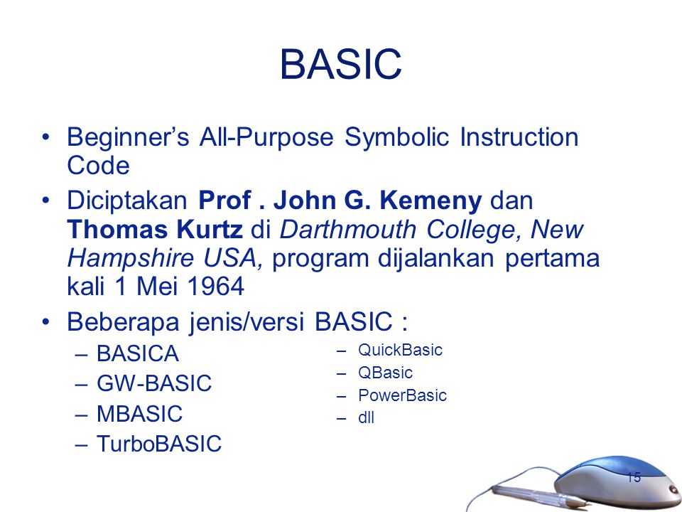 BASIC Beginner's All-Purpose Symbolic Instruction Code