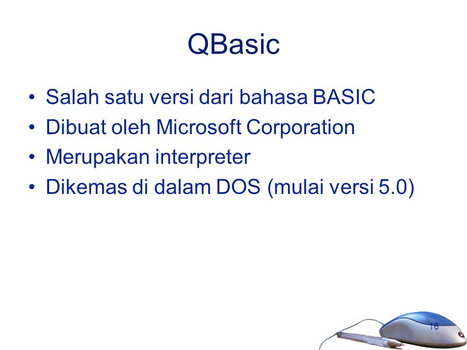 QBasic Salah satu versi dari bahasa BASIC