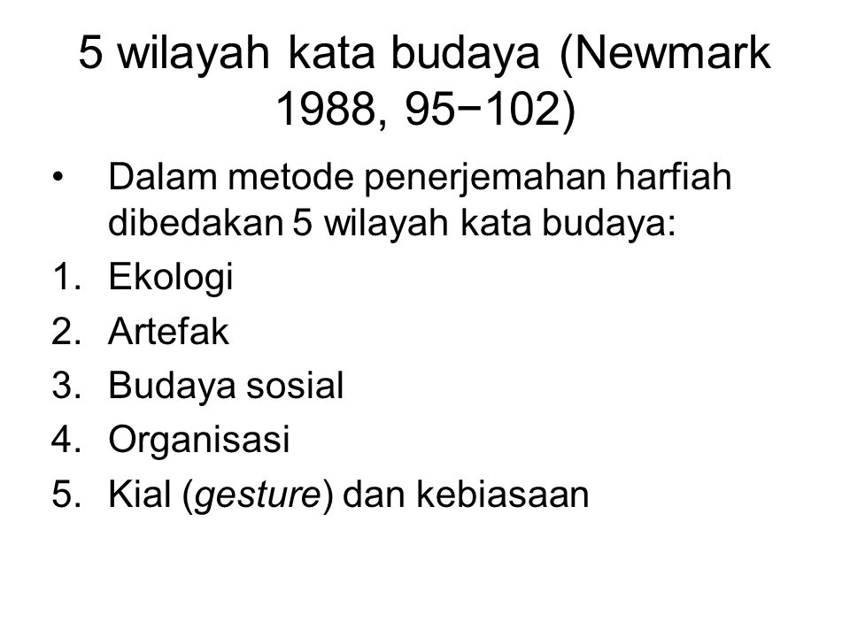 5 wilayah kata budaya (Newmark 1988, 95−102)