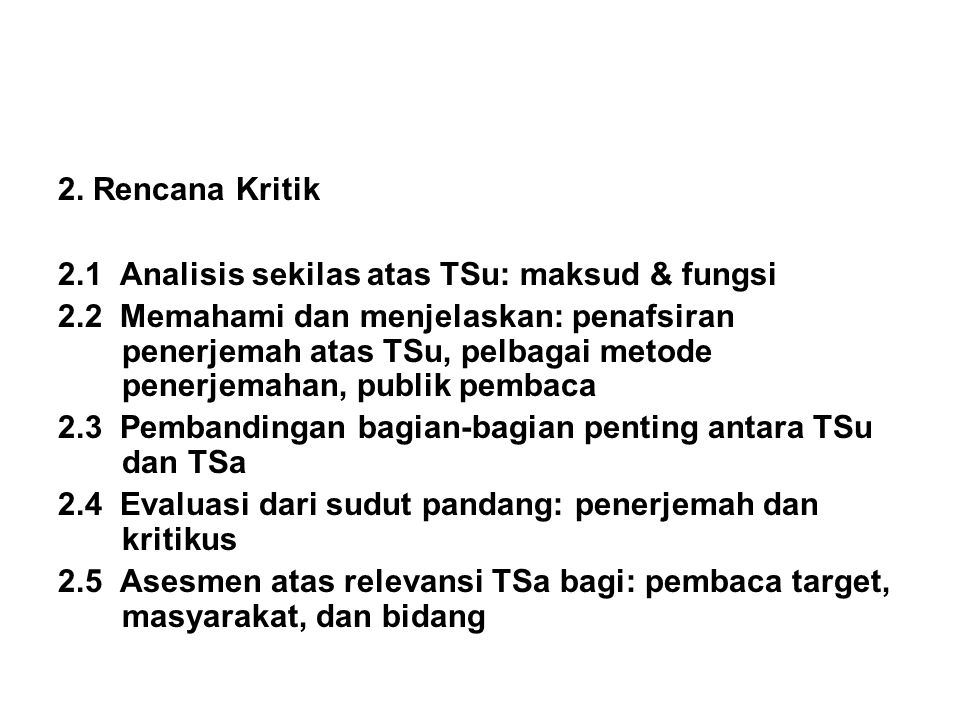 2. Rencana Kritik 2.1 Analisis sekilas atas TSu: maksud & fungsi.