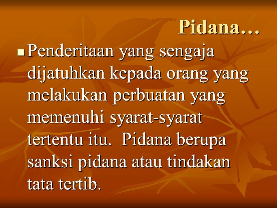 Pidana…