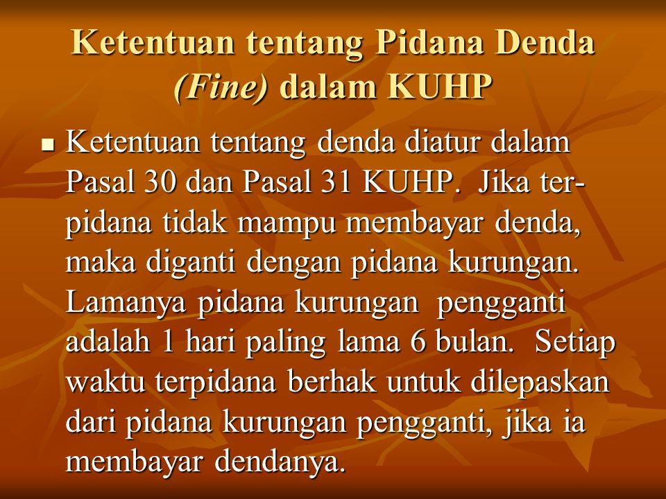 Ketentuan tentang Pidana Denda (Fine) dalam KUHP