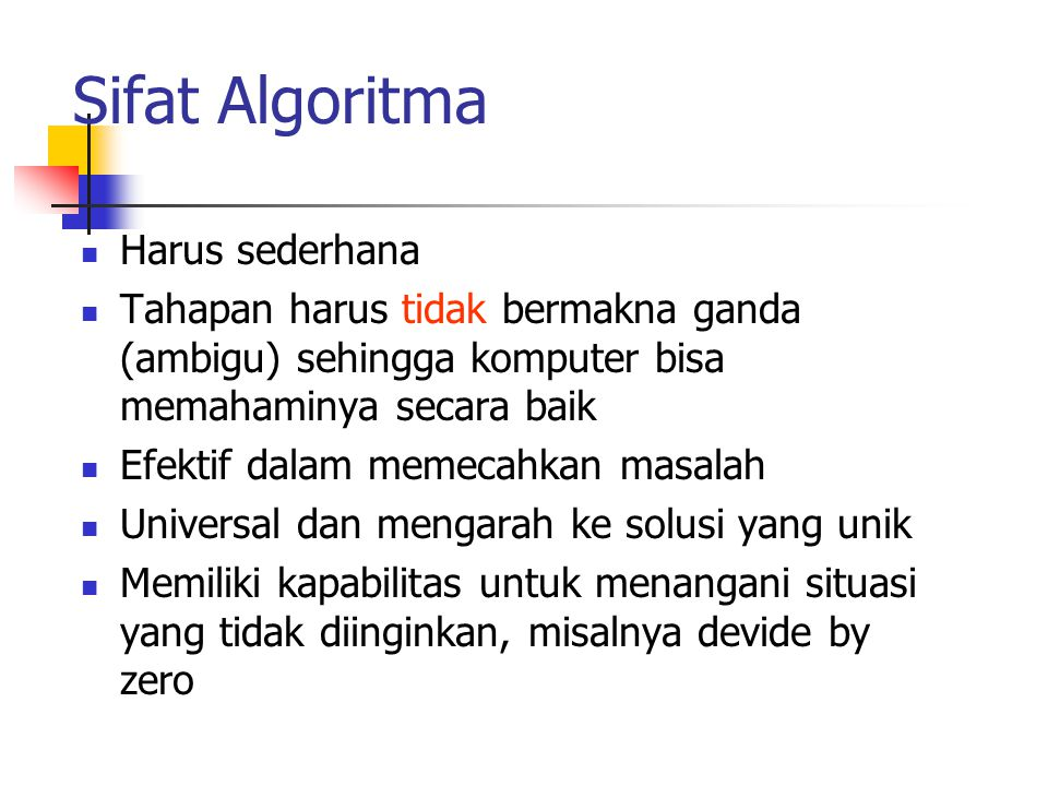 Sifat Algoritma Harus sederhana