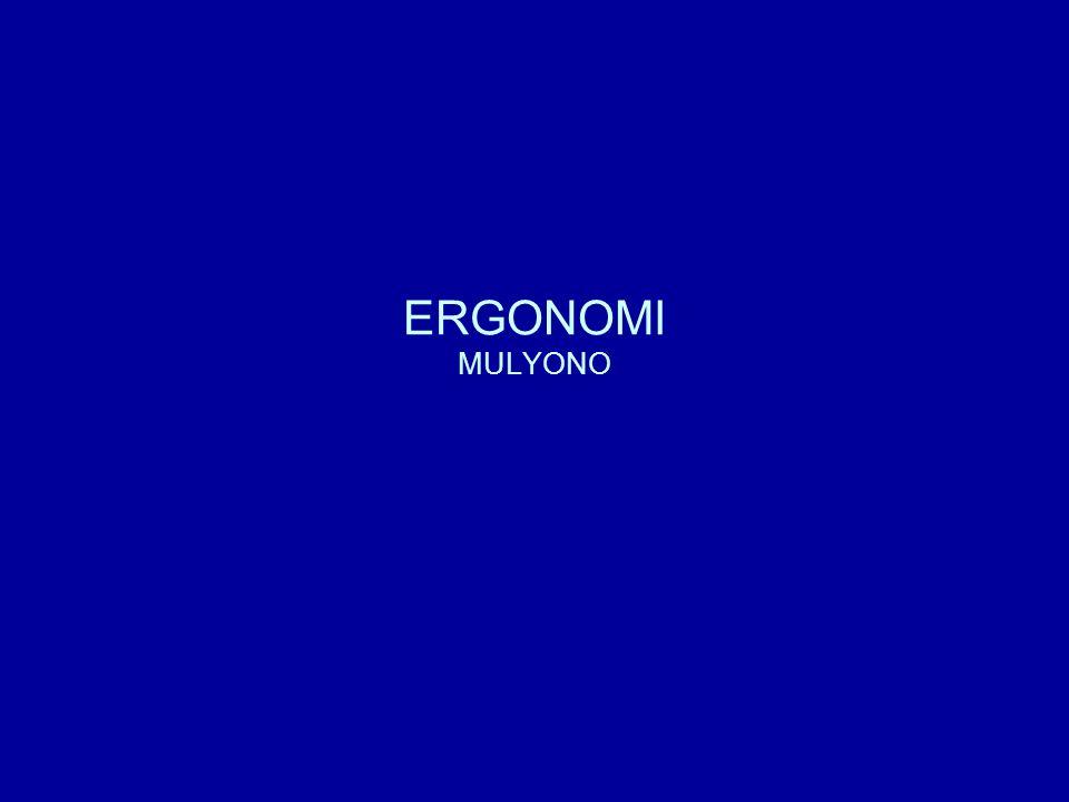 ERGONOMI MULYONO