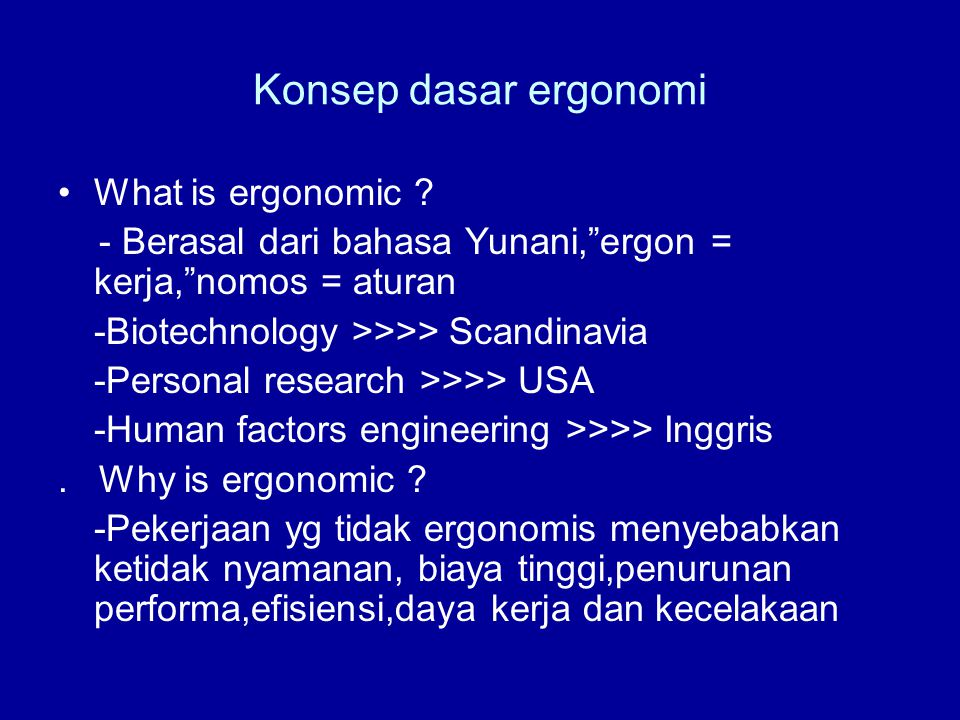 Konsep dasar ergonomi What is ergonomic