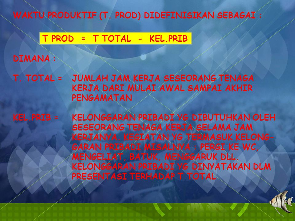 T PROD = T TOTAL - KEL.PRIB