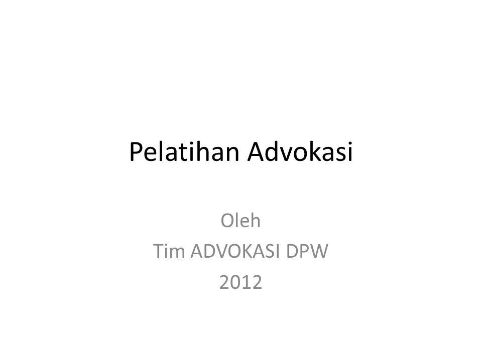Pelatihan Advokasi Oleh Tim ADVOKASI DPW 2012