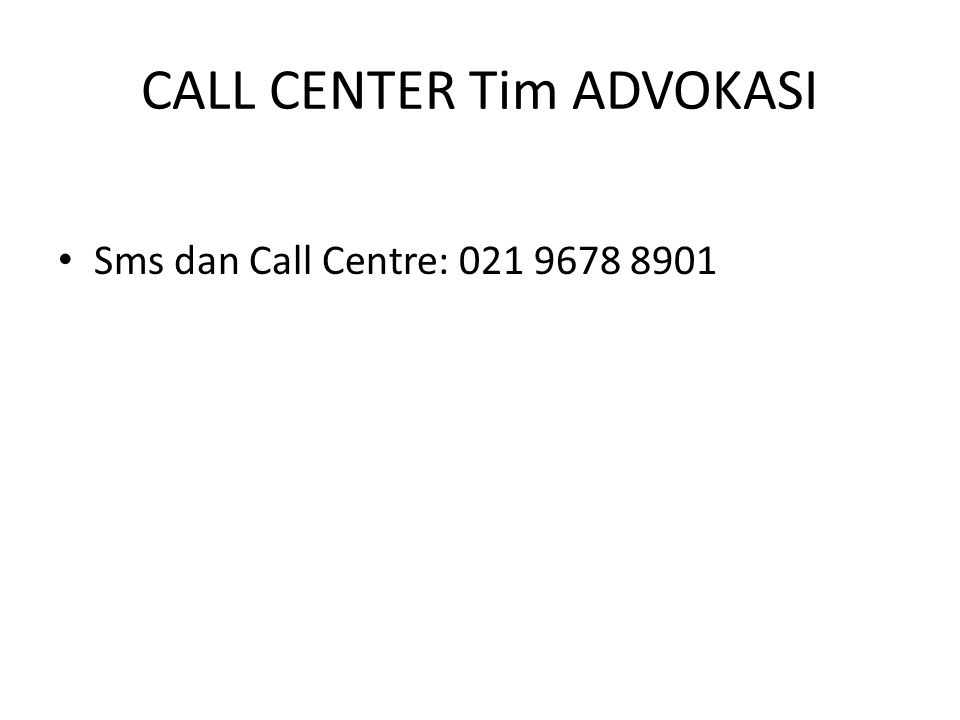 CALL CENTER Tim ADVOKASI
