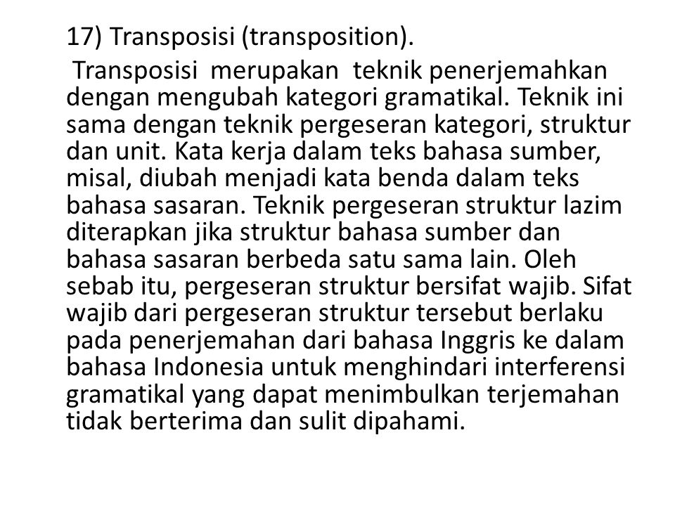 17) Transposisi (transposition)
