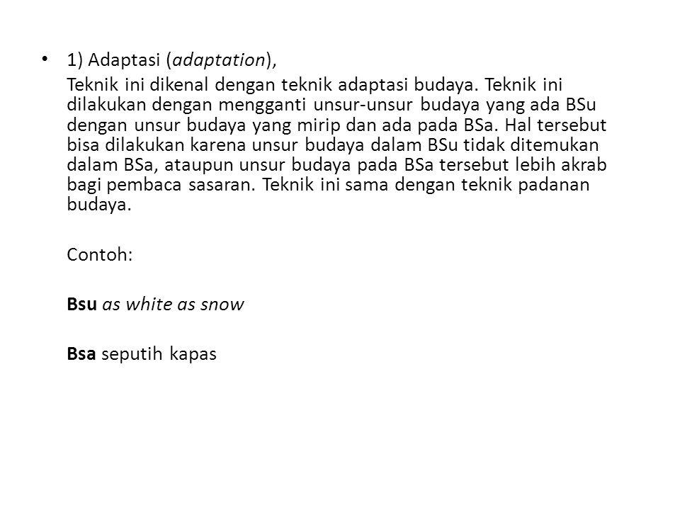 1) Adaptasi (adaptation),