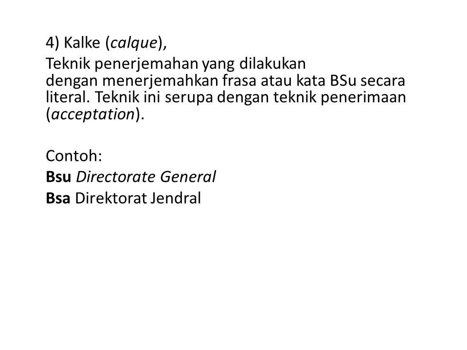 4) Kalke (calque),