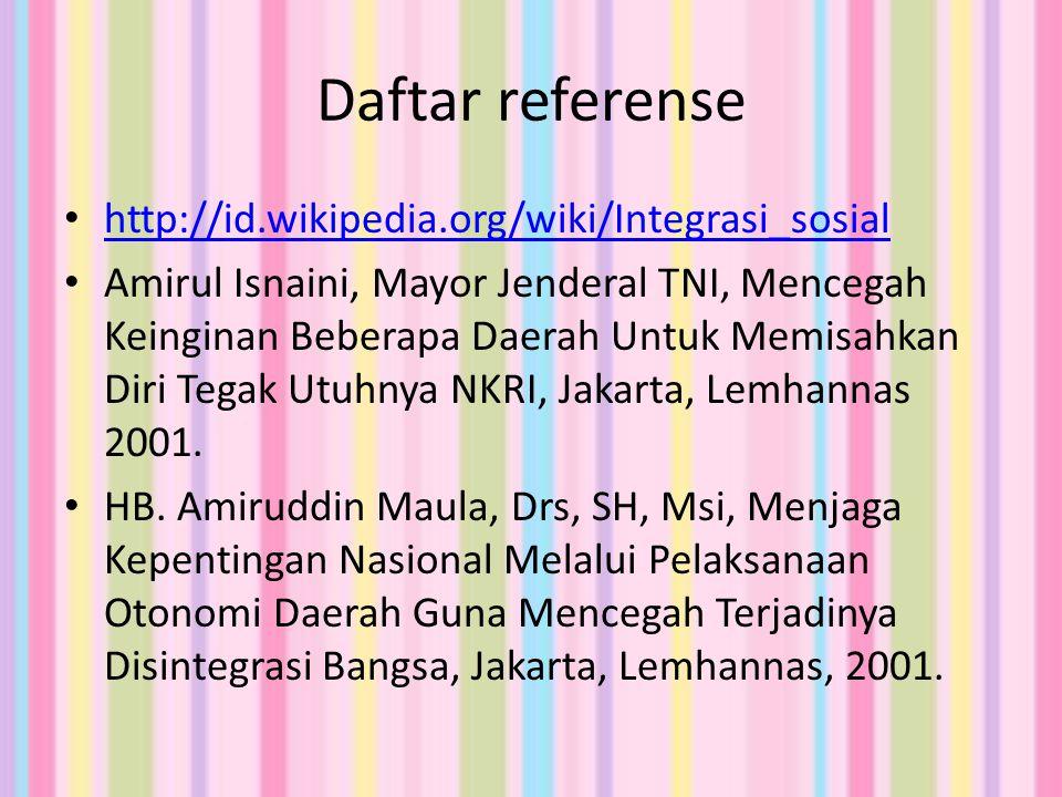 Daftar referense http://id.wikipedia.org/wiki/Integrasi_sosial