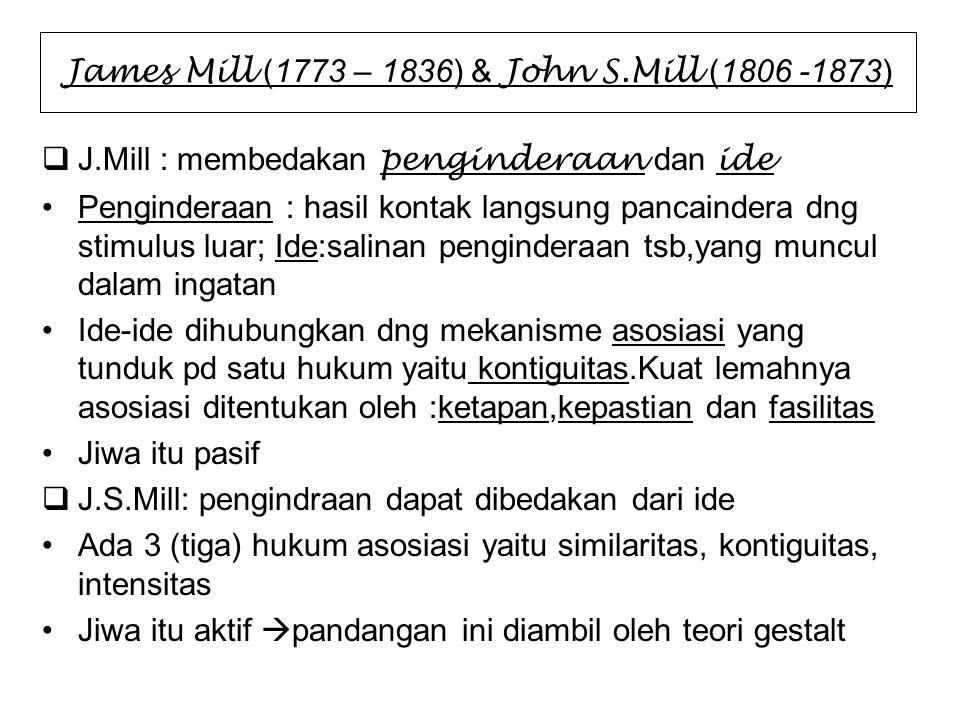 James Mill (1773 – 1836) & John S.Mill (1806 -1873)