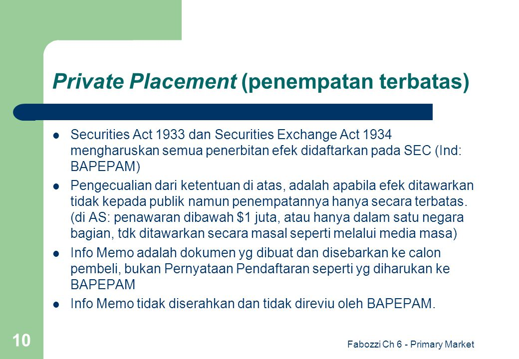 Private Placement (penempatan terbatas)