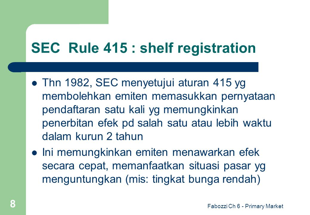 SEC Rule 415 : shelf registration