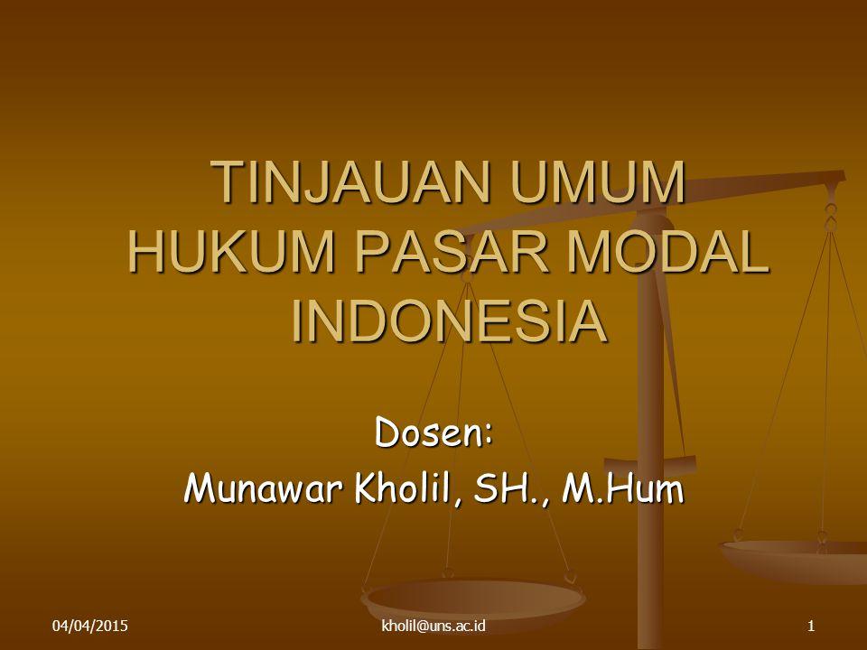 TINJAUAN UMUM HUKUM PASAR MODAL INDONESIA