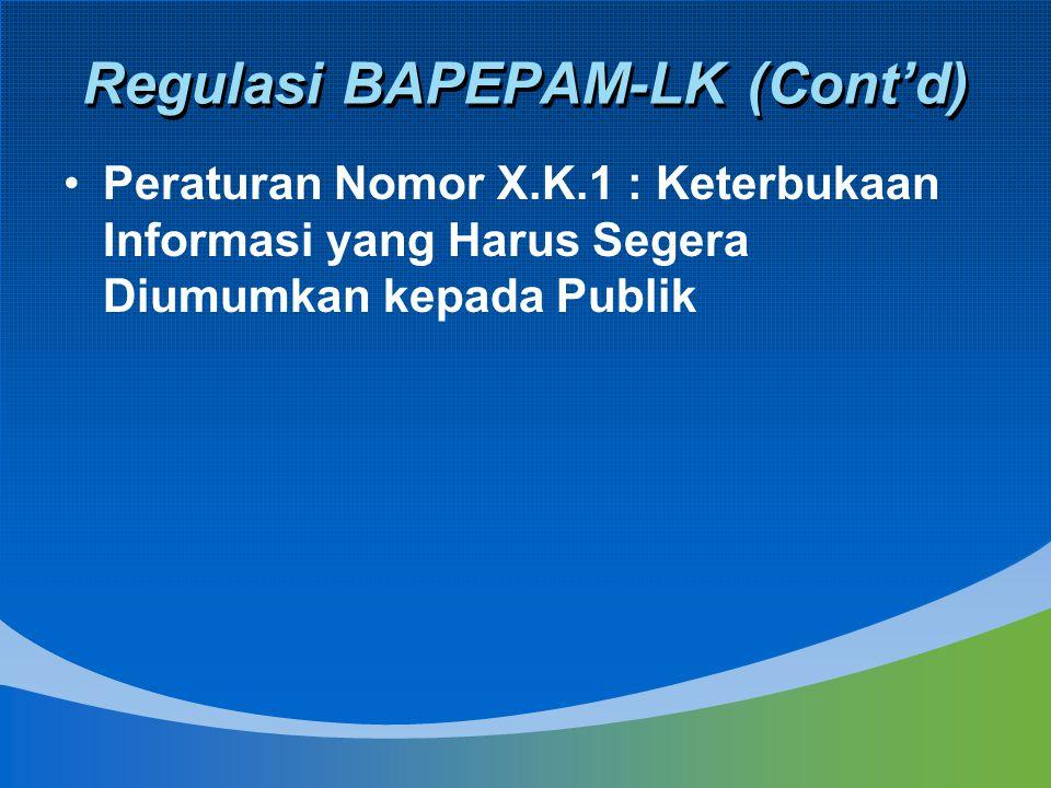 Regulasi BAPEPAM-LK (Cont'd)