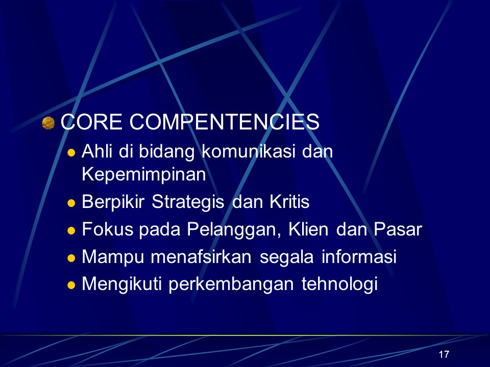 CORE COMPENTENCIES Ahli di bidang komunikasi dan Kepemimpinan