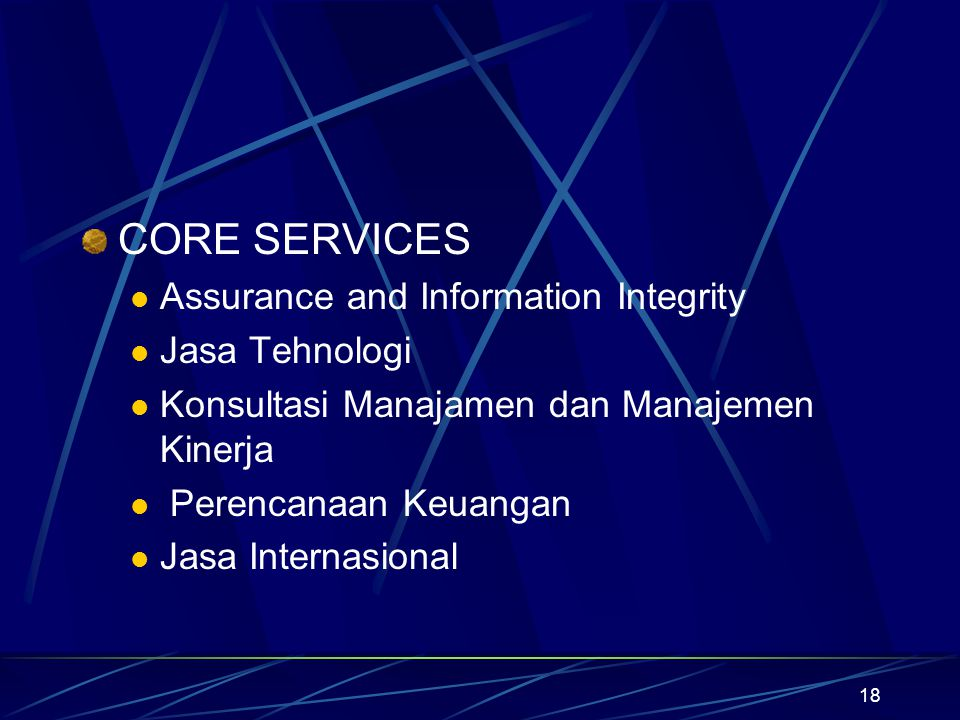 CORE SERVICES Assurance and Information Integrity Jasa Tehnologi
