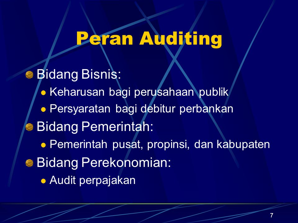 Peran Auditing Bidang Bisnis: Bidang Pemerintah: Bidang Perekonomian: