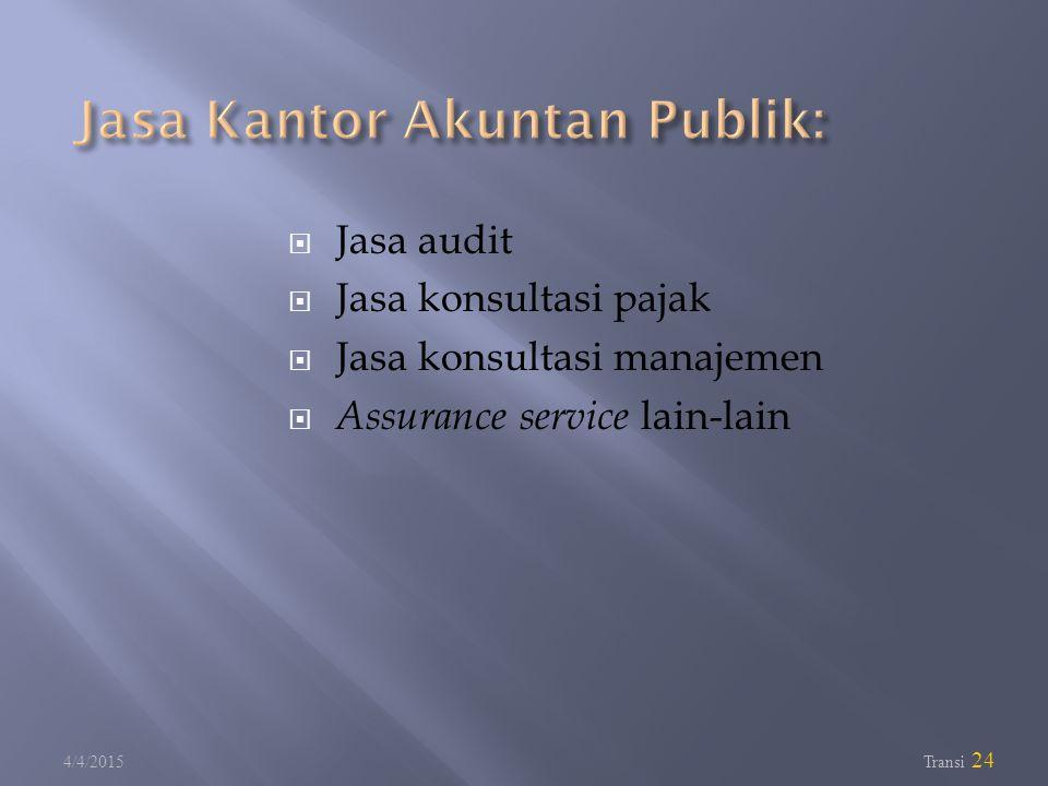 Jasa Kantor Akuntan Publik: