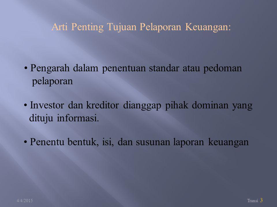Arti Penting Tujuan Pelaporan Keuangan:
