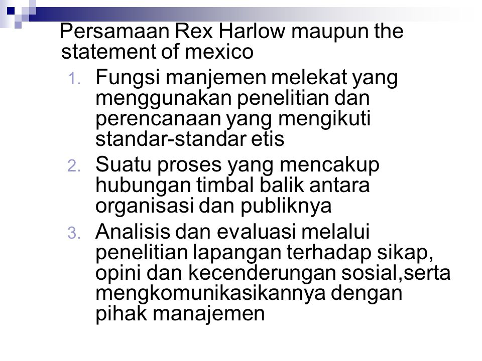 Persamaan Rex Harlow maupun the statement of mexico