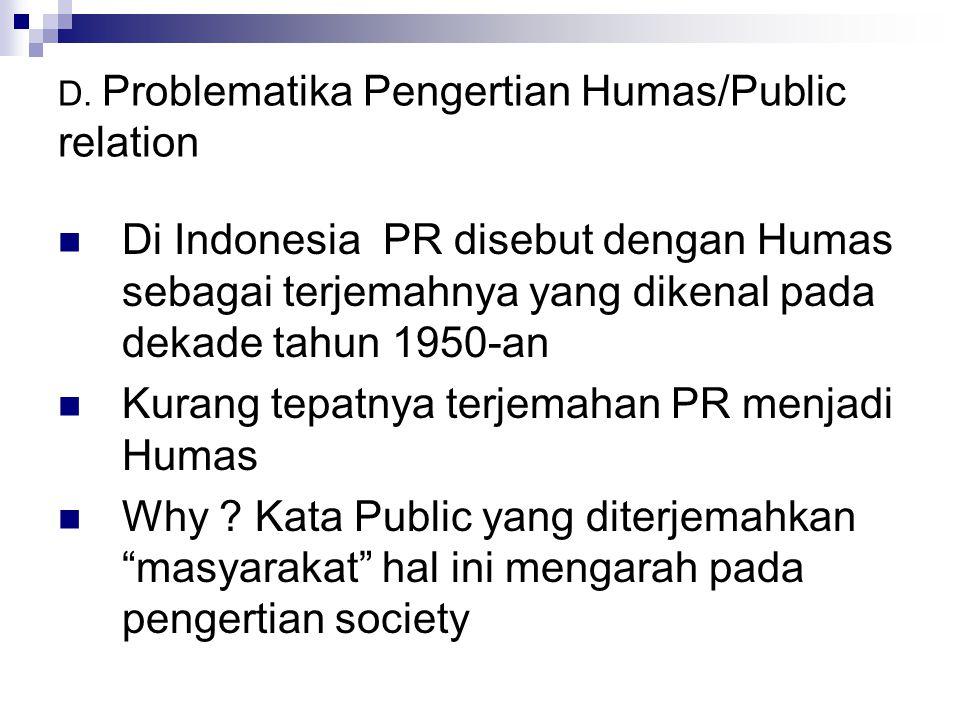 D. Problematika Pengertian Humas/Public relation