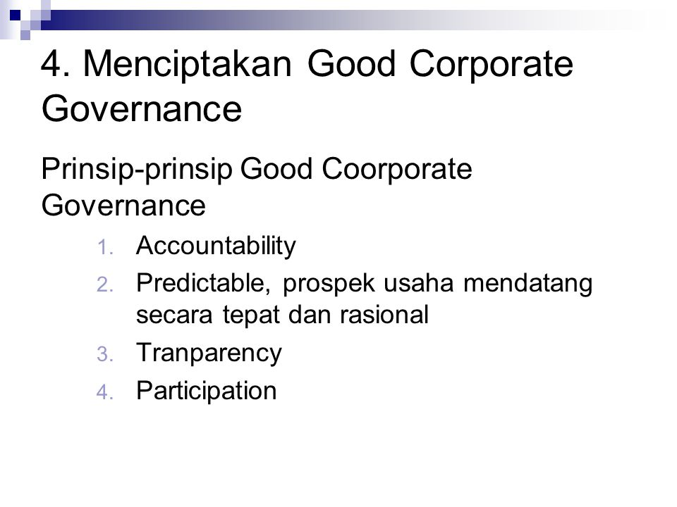 4. Menciptakan Good Corporate Governance