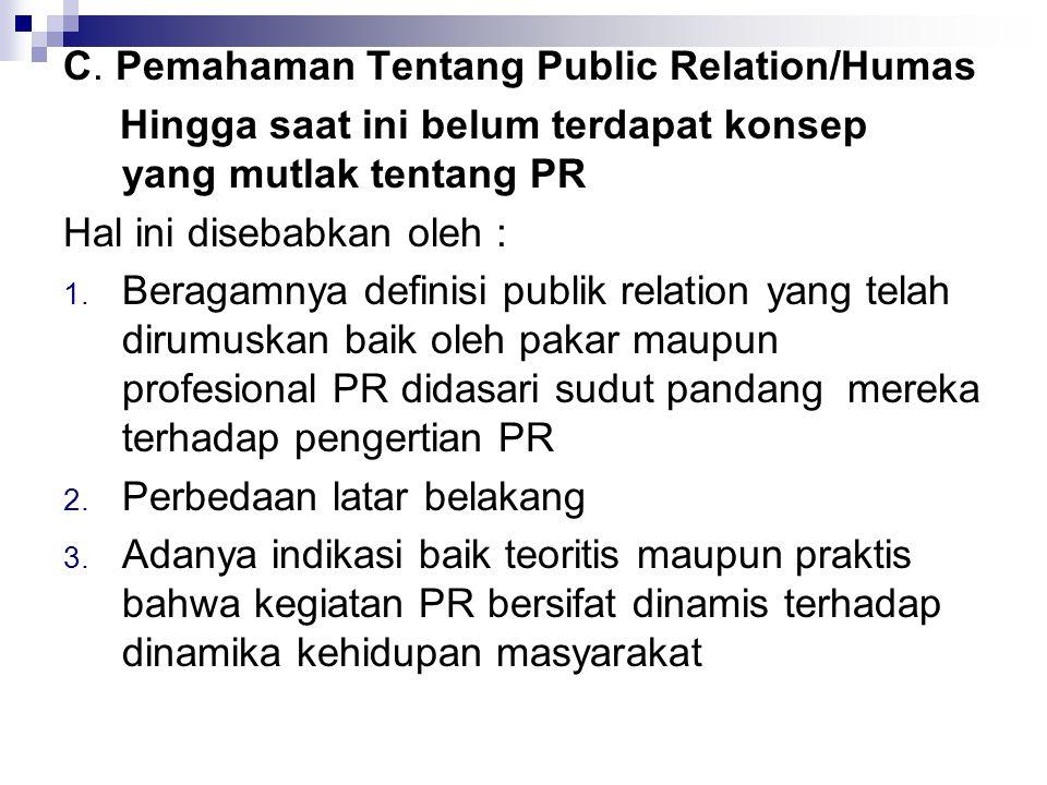 C. Pemahaman Tentang Public Relation/Humas