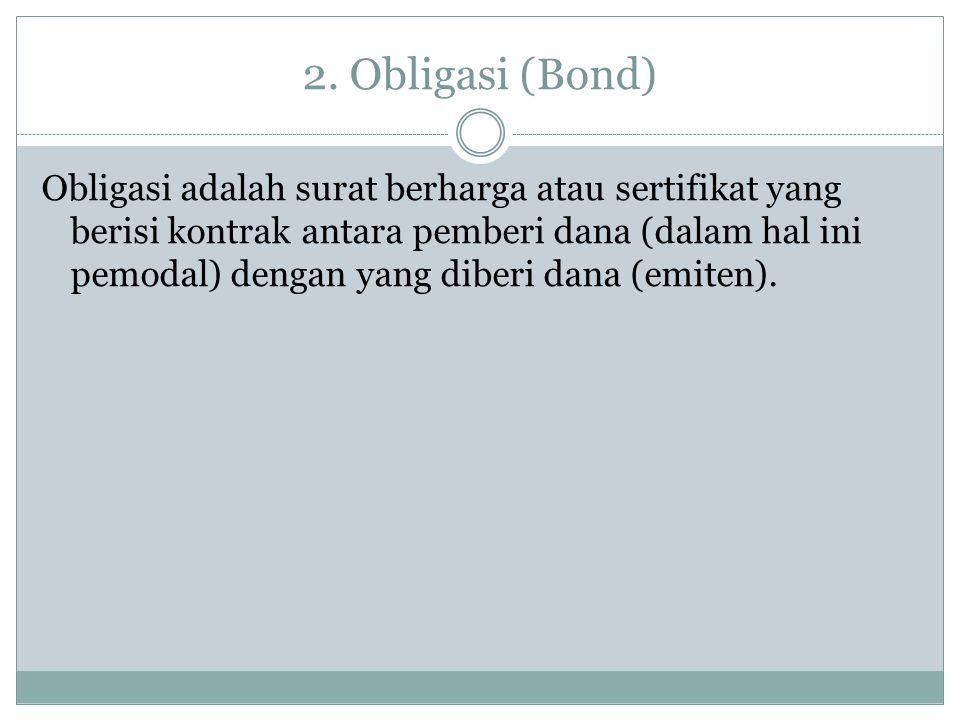 2. Obligasi (Bond)