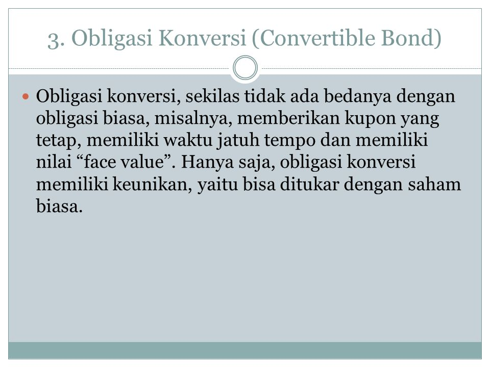 3. Obligasi Konversi (Convertible Bond)