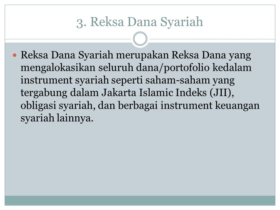 3. Reksa Dana Syariah