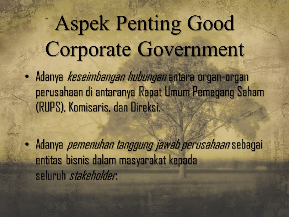 Aspek Penting Good Corporate Government