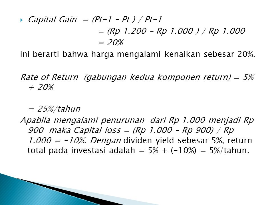 Capital Gain = (Pt-1 – Pt ) / Pt-1