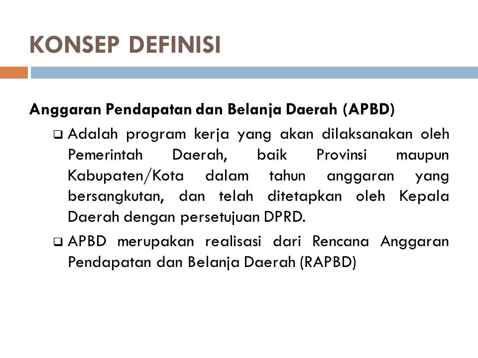 KONSEP DEFINISI Anggaran Pendapatan dan Belanja Daerah (APBD)