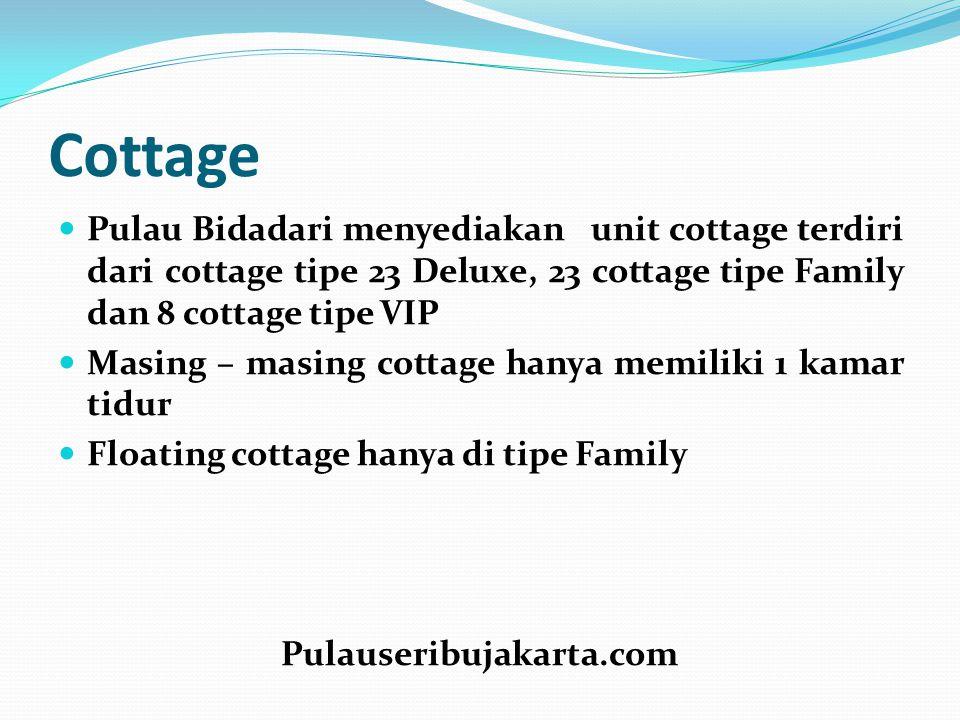 Cottage Pulau Bidadari menyediakan unit cottage terdiri dari cottage tipe 23 Deluxe, 23 cottage tipe Family dan 8 cottage tipe VIP.