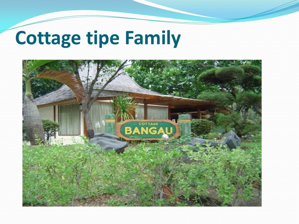 Cottage tipe Family
