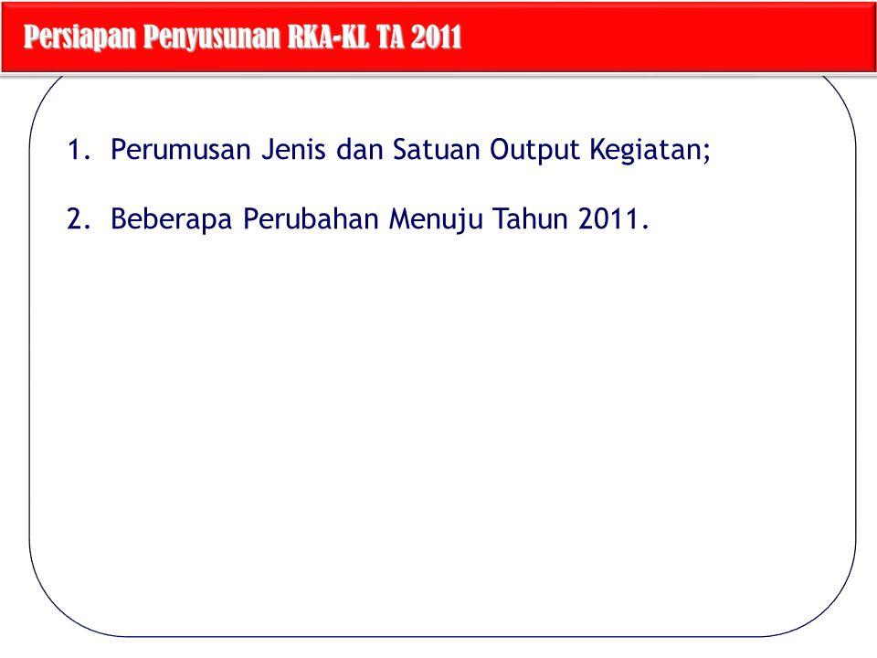 Persiapan Penyusunan RKA-KL TA 2011