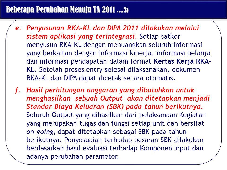 Beberapa Perubahan Menuju TA 2011 ....3)