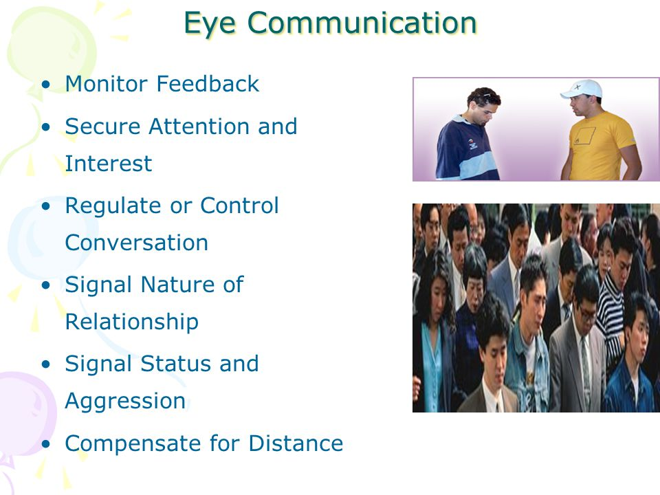 Eye Communication Monitor Feedback Secure Attention and Interest