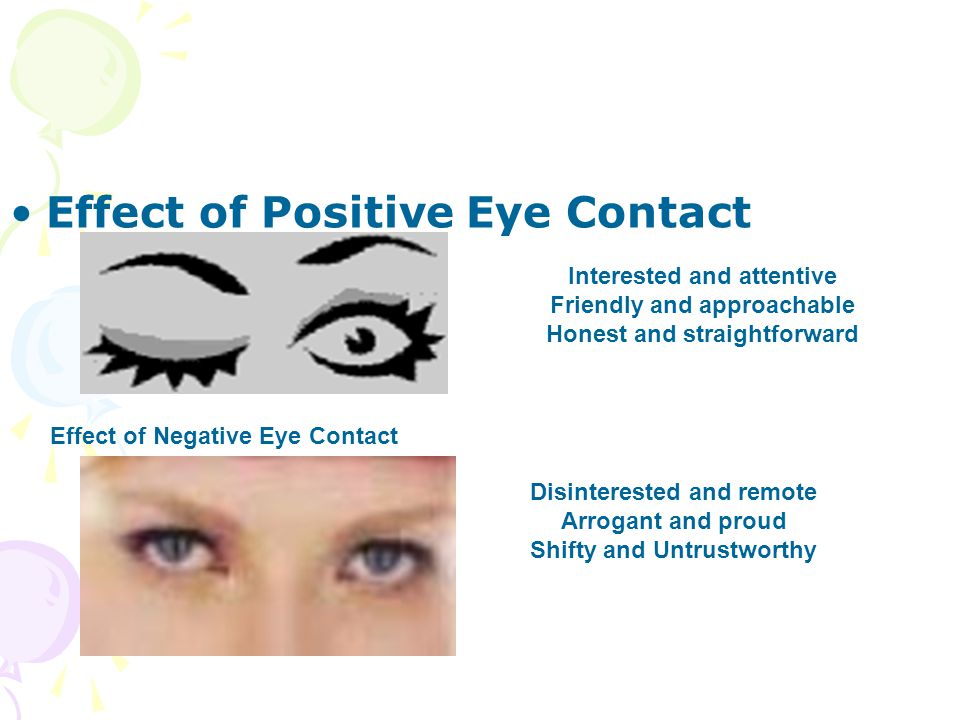 Effect of Positive Eye Contact