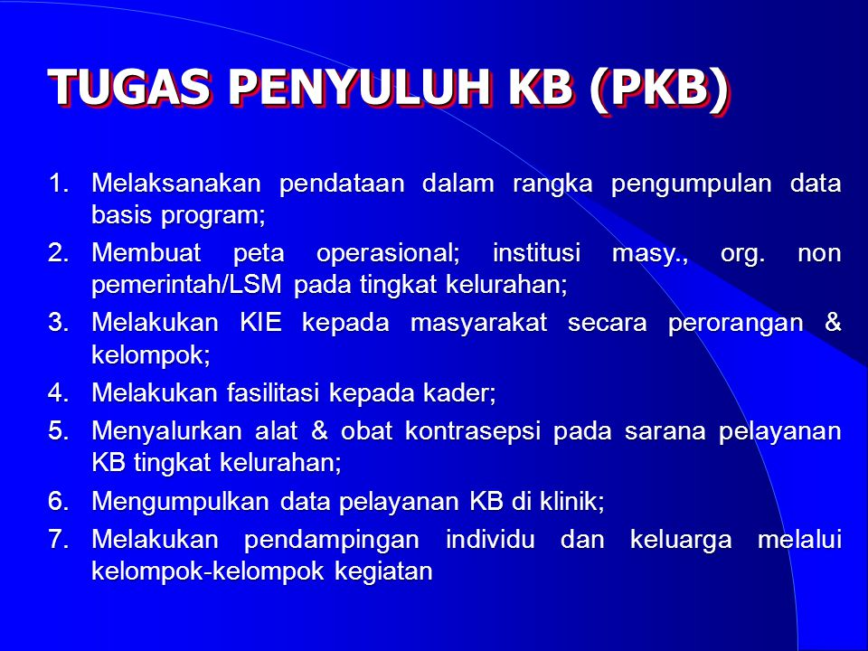 TUGAS PENYULUH KB (PKB)