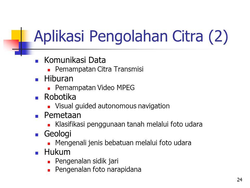 Aplikasi Pengolahan Citra (2)