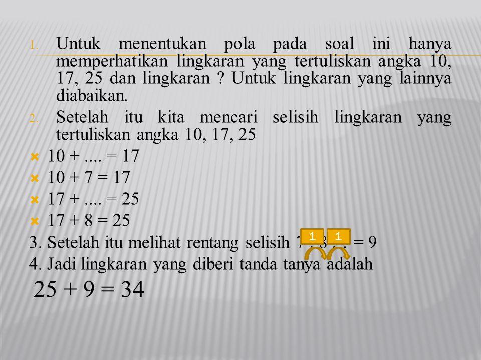 3. Setelah itu melihat rentang selisih 7 , 8 , = 9